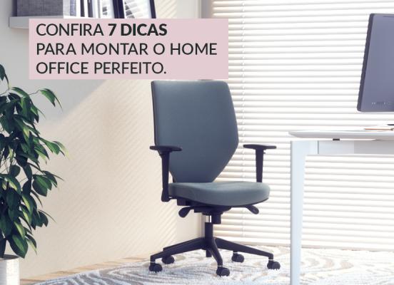 Home Office perfeito: 7 dicas para montar o seu